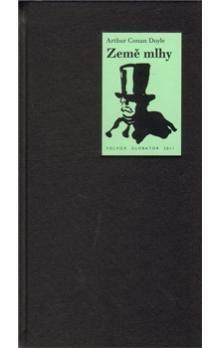 Arthur Conan Doyle: Země mlhy cena od 186 Kč