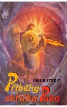 Jakob Streit: Příběhy skřítka Puka cena od 144 Kč