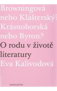 Eva Kalivodová Štichová: O rodu v životě literatury cena od 198 Kč