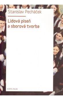 Karolinum Lidová píseň a sborová tvorba cena od 280 Kč