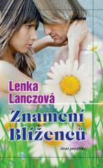 Lenka Lanczová: Znamení Blíženců cena od 174 Kč