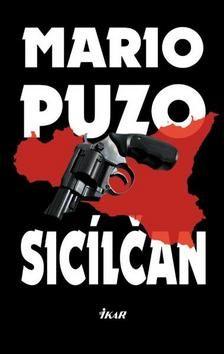 Mario Puzo: Sicílčan cena od 217 Kč