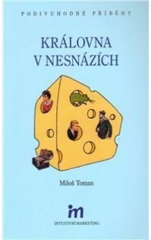 Miloš Toman: Královna v nesnázích cena od 144 Kč