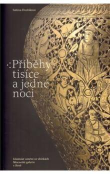 Moravská galerie v Brně Příběhy tisíce a jedné noci cena od 442 Kč