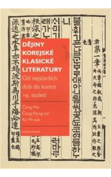 Vladimír Pucek: Dějiny korejské klasické literatury cena od 203 Kč