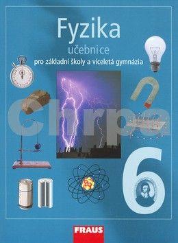 Karel Rauner: Fyzika 6 Učebnice cena od 129 Kč