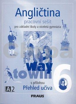 Kolektiv autorů: Angličtina 6 pro základní školy a víceletá gymnázia cena od 110 Kč