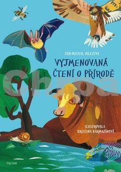 Jan - Michal Mleziva, Kristina Karmazínová: Vyjmenovaná čtení o přírodě cena od 60 Kč