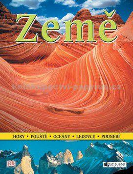 Penelope York: Země - hory, pouště, oceány, ledovce, podnebí cena od 166 Kč