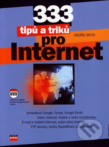 Ondřej Bitto: 333 tipů a triků pro Internet cena od 190 Kč
