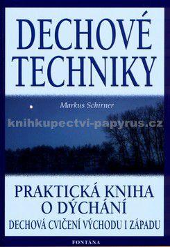 Markus Schirner: Dechové techniky cena od 176 Kč