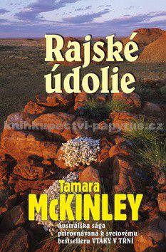 Tamara McKinley: Rajské údolie cena od 75 Kč