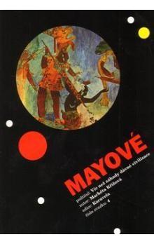 Markéta Křížová: Mayové cena od 86 Kč