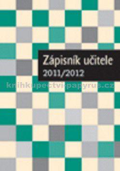 Zápisník učitele 2011/2012 cena od 46 Kč
