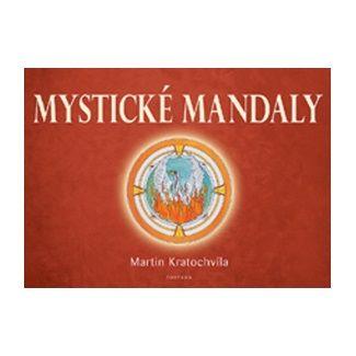 Martin Kratochvíla: Mystické mandaly cena od 124 Kč