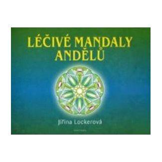 Jiřina Lockerová: Léčivé mandaly andělů cena od 138 Kč