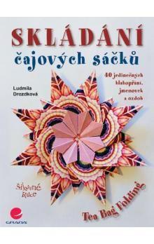 Ludmila Drozdková: Skládání čajových sáčků cena od 174 Kč