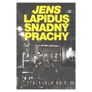 Jens Lapidus: Snadný prachy cena od 247 Kč