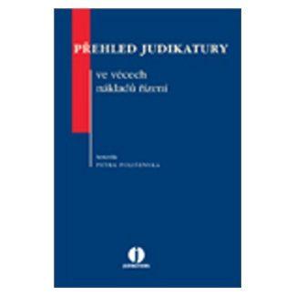 Petra Polišenská: Přehled judikatury ve věcech nákladů řízení cena od 197 Kč