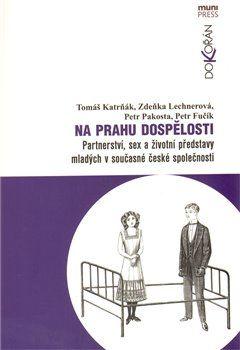 Tomáš Katrňák: Na prahu dospělosti cena od 172 Kč