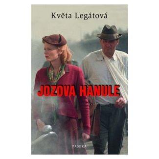 Květa Legátová: Jozova Hanule cena od 135 Kč