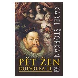 Karel Štorkán: Pět žen Rudolfa II. cena od 169 Kč
