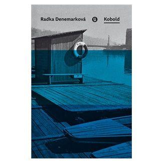 Radka Denemarková: Kobold cena od 181 Kč