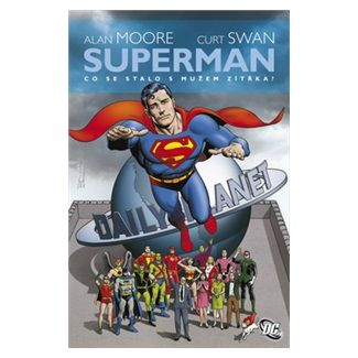 Alan Moore: Superman cena od 271 Kč