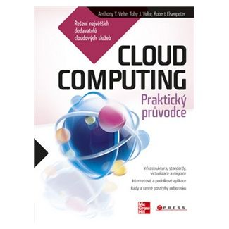 Anthony T. Velte, Toby J. Velte, Rober Elsenpeter: Cloud Computing cena od 279 Kč