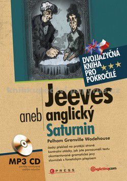 Pelham Grenville Wodehouse: Jeeves aneb anglický Saturnin cena od 141 Kč