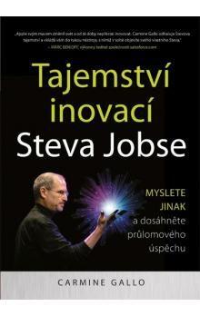 Carmine Gallo: Tajemství inovací Steva Jobse cena od 182 Kč