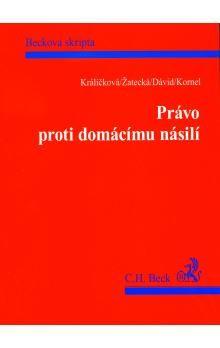 Eva Žatecká: Právo proti domácímu násilí cena od 182 Kč