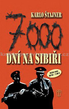 Karlo Štajner: 7000 dní na Sibiři cena od 54 Kč