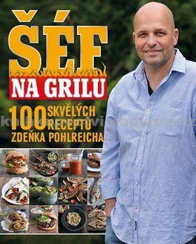 Zdeněk Pohlreich: Šéf na grilu cena od 0 Kč