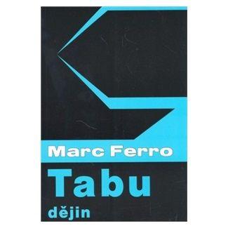 Marc Ferro: Tabu dějin cena od 118 Kč