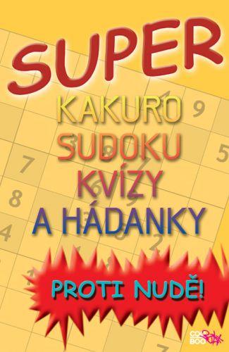 Luboš Bokštefl: Super kakuro, sudoku, kvízy a hádanky cena od 60 Kč
