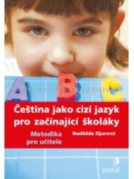 Naděžda Gjurová: Čeština jako cizí jazyk cena od 144 Kč