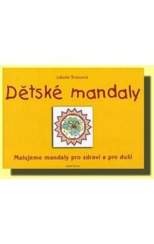 Libuše Švecová: Dětské mandaly cena od 147 Kč