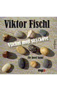 Viktor Fischl: Všichni moji strýčkové - CD MP3
