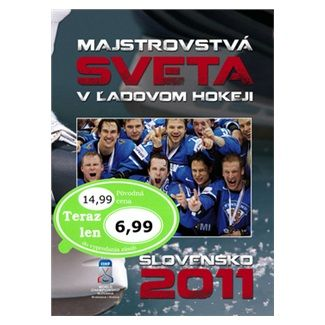 Ján Bednarič: Majstrovstvá sveta v ľadovom hokeji Slovensko 2011 cena od 191 Kč