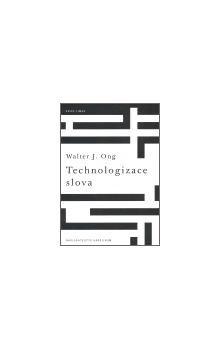 Walter Ong: Technologizace slova cena od 144 Kč