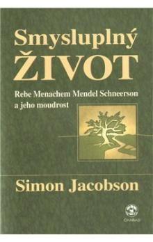 Simon Jacobson: Smysluplný život cena od 193 Kč