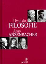 Arno Anzenbacher: Úvod do filosofie cena od 0 Kč