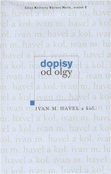 Ivan Havel, Martin C. Putna: Dopisy od Olgy cena od 282 Kč