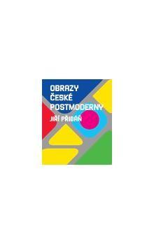Jiří Přibáň: Obrazy české postmoderny cena od 234 Kč