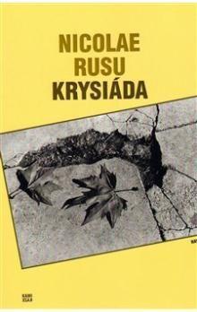 Nicolae Rusu: Krysiáda cena od 135 Kč