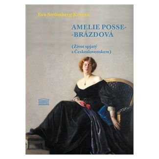 Eva Strömberg Krantz: Amelie Posse-Brázdová cena od 255 Kč