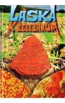 Marcel Vanek: Láska k železákům cena od 297 Kč