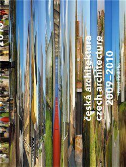Prostor - architektura, interi Česká architektura 2009-2010 cena od 585 Kč