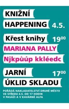 Marian Palla: Njkpůúp kkléedc cena od 107 Kč